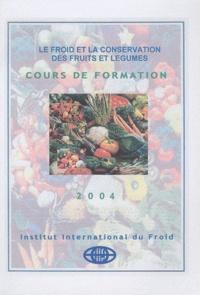 IIF-IIR - Le froid et la conservation des fruits et légumes.