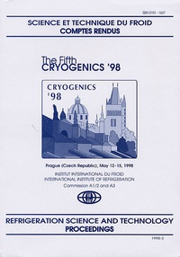 IIF-IIR - The Fifth Cryogenics '98 - Proceedings IIR International Conference, Prague 1998.