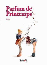 Ikna - Parfum de printemps.