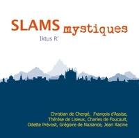 Iktus R' - Slams mystiques.