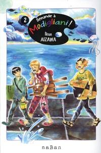 Ikue Aizawa - Demande à Modigliani Tome 2 : .