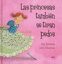 Ilan Brenman et Ionit Zilberman - Las princesas también se tiran pedos.