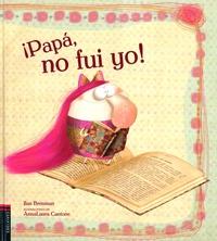 Ilan Brenman et Anna-Laura Cantone - Papa, no fui yo !.