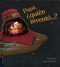 Ilan Brenman et Anna-Laura Cantone - Papa, quién inventó...?.