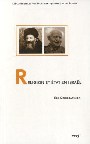 Ilan Greilsammer - Religion et Etat en Israël.