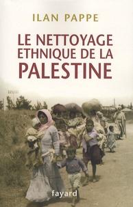 Ilan Pappé - Le nettoyage ethnique de la Palestine.