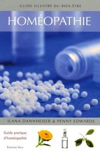 Ilana Dannheisser et Penny Edwards - Homéopathie.