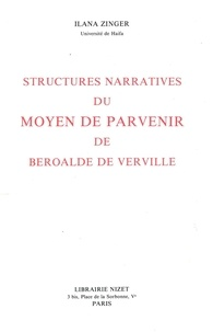 Ilana Zinger - Structures narratives du Moyen de parvenir de Beroalde de Virville.