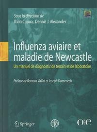 Ilaria Capua et Dennis J. Alexander - Influenza aviaire et maladie de Newcastle - Un manuel de diagnostic de terrain et de laboratoire. 1 Cédérom