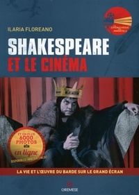 Ilaria Floreano - Shakespeare et le cinéma.