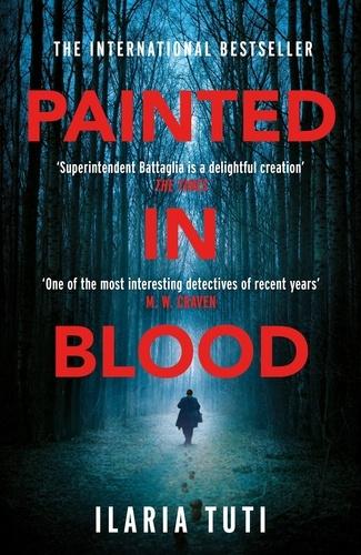 Ilaria Tuti et Ekin Oklap - Painted in Blood.