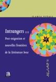 Ilaria Vitali - Intrangers - Tome 1, Post-migration et nouvelles frontières de la littérature beur.