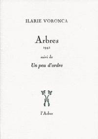 Ilarie Voronca - Arbres, 1942.