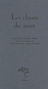Ilarie Voronca - Les chants du mort.