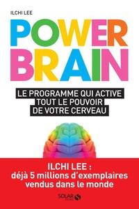 Power Brain - Le programme qui active tout le pouvoir de votre cerveau.pdf