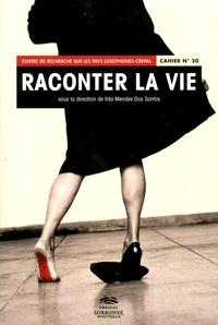 Ilda Mendes dos Santos - Raconter la vie - Textes en français et en portugais.