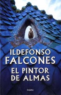 Ildefonso Falcones - El pintor de almas.