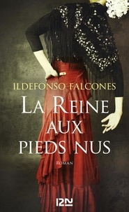 Ildefonso Falcones - La Reine aux pieds nus.