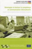 Ildikó Làzàr et Martina Huber-Kriegler - Développer et évaluer la compétence en communication interculturelle - Un guide à l'usage des enseignants de langues et des formateurs d'enseignants. 1 Cédérom