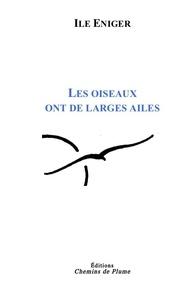 Ile Eniger - Les oiseaux ont de larges ailes.