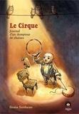 Ileana Surducan - Le cirque - Journal d'un dompteur de chaises.