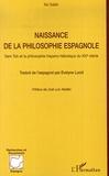 Ilia Galan - Naissance de la philosophie espagnole - Sem Tob et la philosophie hispano-hébraïque du XIVe siècle.