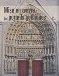 Iliana Kasarska - Mise en oeuvre des portails gothiques - Architecture et sculpture.