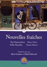 Ilias Papamoskhos et Pànos Tsiros - Nouvelles fraîches Tome 1 : .