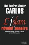 Ilich Ramirez Sanchez (Carlos) et Jean-Michel Vernochet - L'islam révolutionnaire.