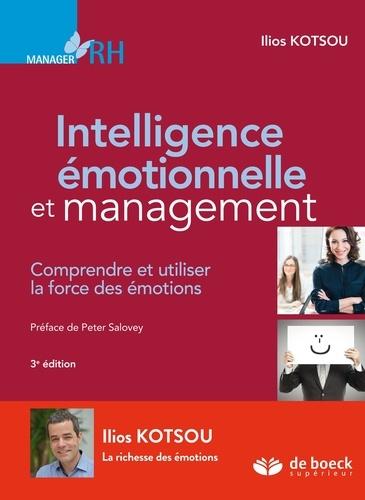 Intelligence émotionnelle et management - Ilios Kotsou - Format ePub - 9782807302013 - 25,99 €
