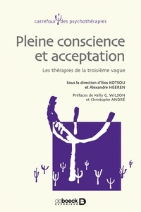 Pleine conscience et acceptation - Les thérapies de la troisième vague.pdf