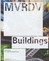 Ilka Ruby et Andreas Ruby - MVRDV Buildings.
