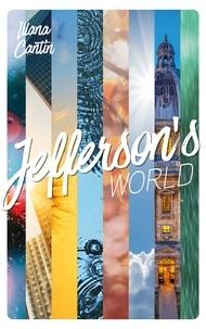 Illana Cantin - Jefferson's World - Semestre 1.