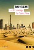 Ilmi Hazem - Le 33e mariage de Donia Nour.