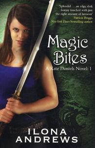 Ilona Andrews - Magic Bites - A Kate Daniels Novel volume 1.