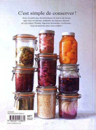 Conservation maison. Recettes et méthodes pour conserver ses aliments toute l'année