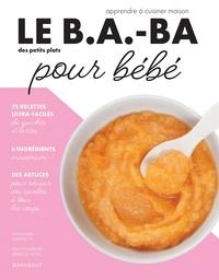 Ilona Chovancova - Le B.A.-BA de la cuisine pour bébé.