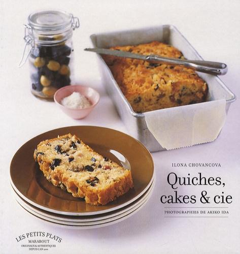 Ilona Chovancova - Quiches, cakes et Cie.
