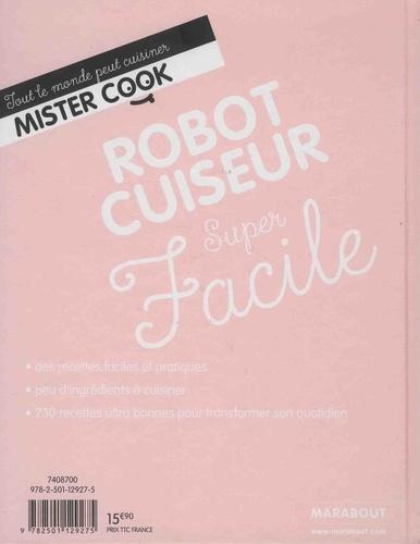 Robot cuiseur super facile. La bible