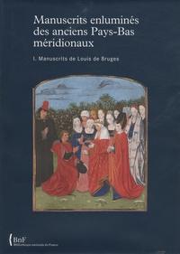 Accentsonline.fr Manuscrits enluminés des anciens Pays-Bas méridionaux - Volume 1, Manuscrits de Louis de Bruges Image