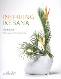 Ilse Beunen - Inspiring Ikebana.