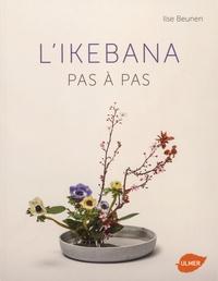 L'ikebana pas à pas - Ilse Beunen pdf epub
