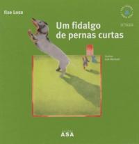 Ilse Losa - Um fidalgo de pernas curtas.