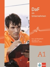 Ilse Sander et Andreea Farmache - DaF im Unternehmen A1 - Kurs- und Ubungsbuch, mit Audio und Filme online.