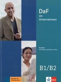 Ilse Sander et Nadja Fügert - DaF im Unternehmen B1-B2 - Kursbuch.