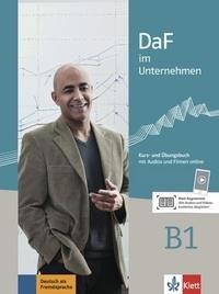 Ilse Sander et Nadja Fügert - DaF im Unternehmen B1 - Kurs- une Ubungsbuch. 1 CD audio MP3