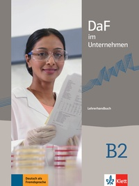 Ilse Sander - DaF im Unternehmen B2 - Lehrerhandbuch.