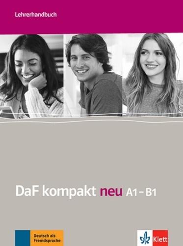 Ilse Sander et Nicole Schäfer - DaF kompakt neu A1-B1 - Lehrerhandbuch.