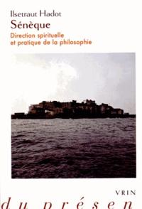Galabria.be Sénèque - Direction spirituelle et pratique de la philosophie Image