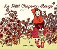 Ilya Green et Jakob et Wilhelm Grimm - Le Petit Chaperon Rouge.